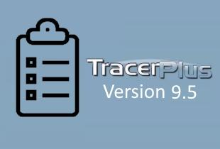 TracerPlus 9.5 Launches with New Features and Expanded Support